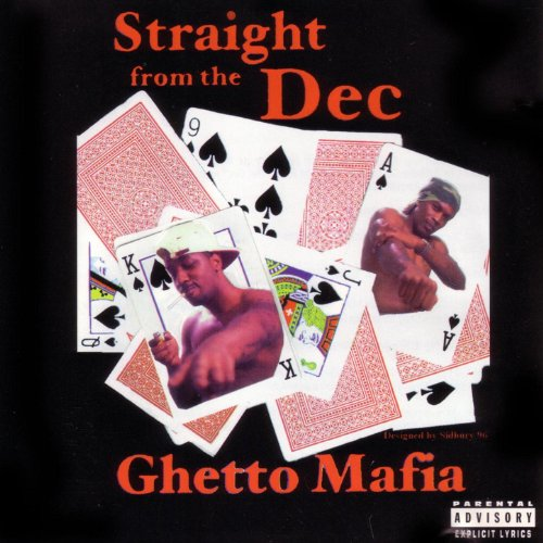 Ghetto Mafia-Straight From The Dec-CD-FLAC-1996-FLACME Download