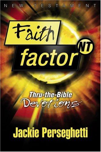 Download Faith Factor Nt (Thru-the-Bible Devotions) pdf epub