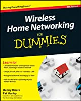 Wireless Home Networking For Dummies, 4th Edition Front Cover