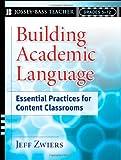 Building Academic Language: Essential Practices for Content Classrooms, Grades 5-12