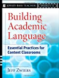 Building Academic Language, Jeff Zwiers, 0787987611