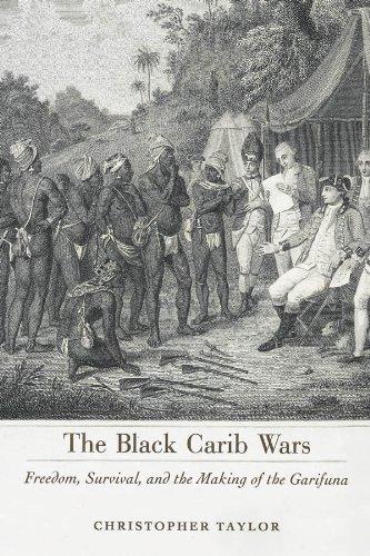 The Black Carib Wars: Freedom, Survival, and the Making of the Garifuna (Caribbean Studies Series)