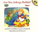 Are You Asleep, Rabbit?, Alison Campbell and Julia Barton, 014054495X