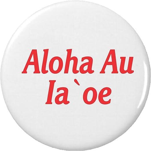Amazon com: Aloha Au Ia 'oe 2 25