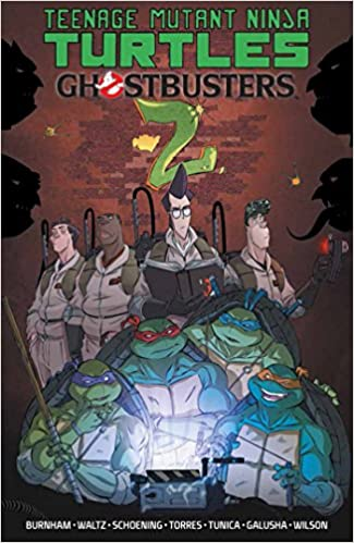 Teenage Mutant Ninja Turtles/Ghostbusters, Vol. 2 (TMNT ...