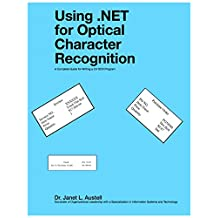 Using .NET for Optical Character Recognition: A Complete Guide for Writing a C# OCR Program