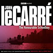 The Honourable Schoolboy (Dramatised) | John le Carré