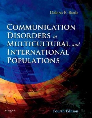 Communication Disorders in Multicultural and International Populations, 4e (Communication Disorders In Multicultural Populations)