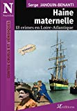 Haine maternelle: 13 crimes en Loire-Atlantique