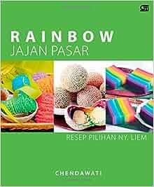 Rainbow Jajan Pasar (Indonesian Edition): Chendhawati Chendhawati