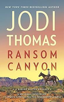 Ransom Canyon: A Western Romance by [Thomas, Jodi]