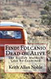 img - for Find! Folcanio Dead or Alive book / textbook / text book