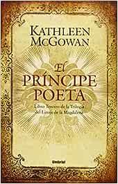 El príncipe poeta: Libro tercero del Linaje de la
