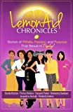 img - for LemonAid Chronicles: Stories of Pitfalls, Passion, and Purpose That Result in Payday (Volume 1) book / textbook / text book