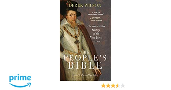 The Peoples Bible: The Remarkable History of the King James Version