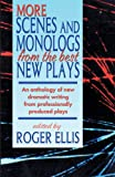 More Scenes and Monologs from the Best New Plays, , 1566081424