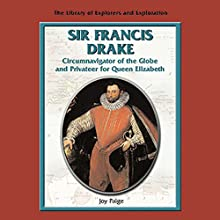 Explorers: Sir Francis Drake Audiobook by Joy Paige Narrated by Eileen Stevens