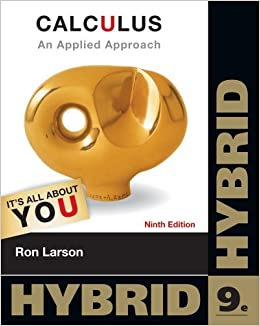 By Ron Larson Calculus: An Applied Approach, Hybrid (with Enhanced WebAssign with eBook LOE Printed Access Card fo (9th Ninth Edition)