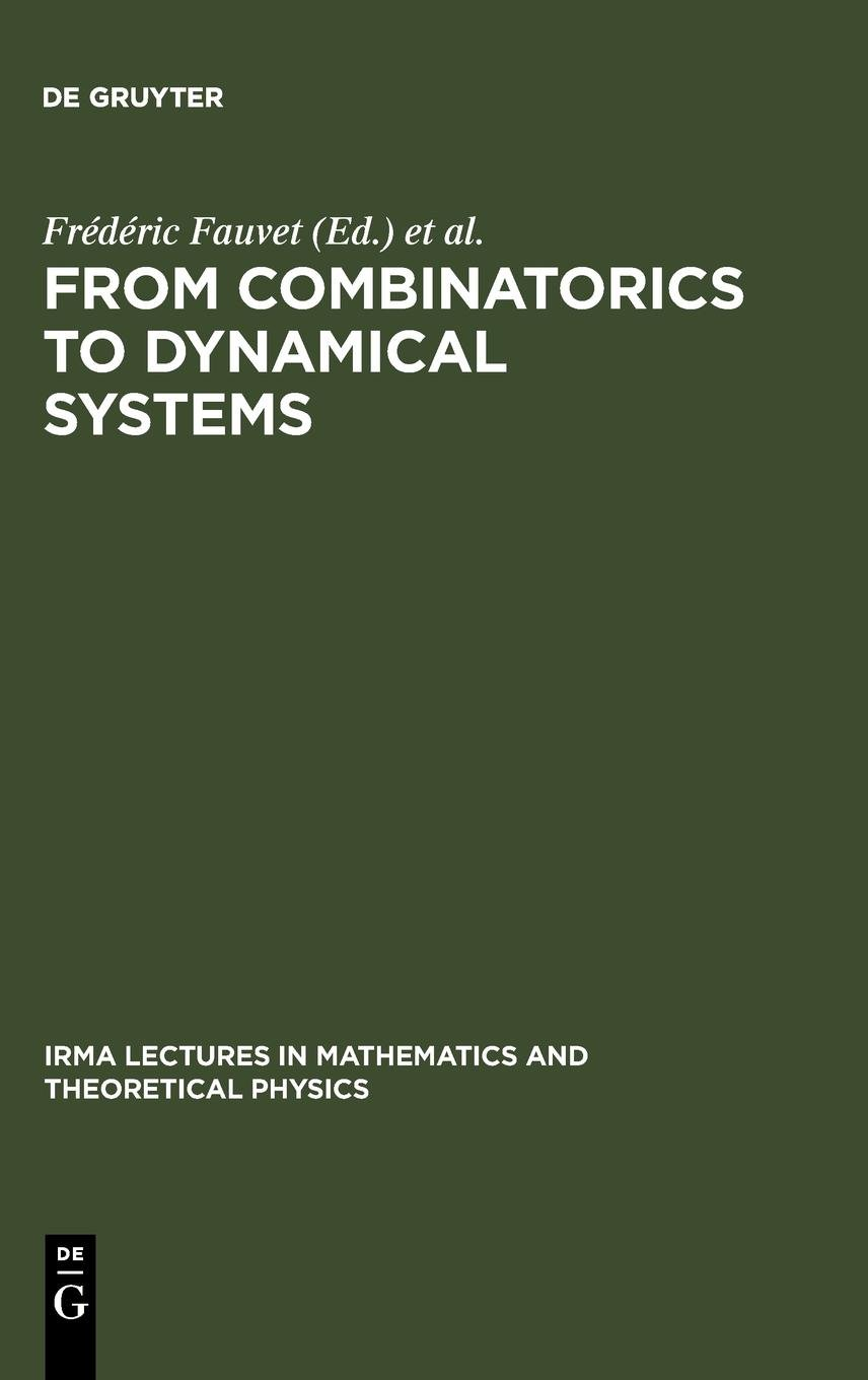 Download From Combinatorics to Dynamical Systems (Irma Lectures in Mathematics and Theoretical Physics) (English and French Edition) ebook