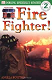 Fire Fighter (Level 2: Beginning to Read Alone)