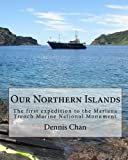Our Northern Islands, Dennis Chan, 1453717013