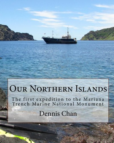 Our Northern Islands: The first expedition to the Mariana Trench Marine National Monument