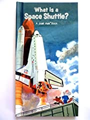 What Is A Space Shuttle? A Just Ask Book –…