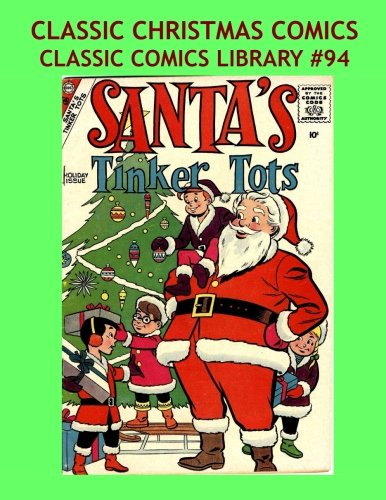 Used, Classic Christmas Comics: Classic Comics Library #94: for sale  Delivered anywhere in USA