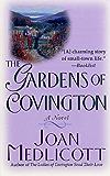 The Gardens of Covington: A Novel (Ladies of Covington series Book 2)