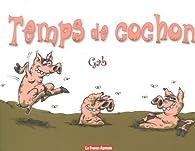 Temps de cochon par  Gab