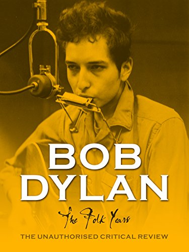 Bob Dylan - The Folk Years