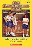 Mallory Hates Boys and Gym (Baby-Sitters Club, 59) by Ann M. Martin front cover