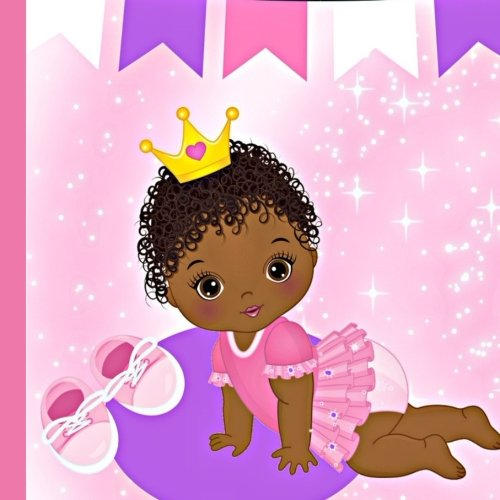 Search : African American Princess 1st Year Baby Book: Record and Celebrate Your African American Princess Baby's 1st Year (African American Girl Baby 1st Year) (Volume 1)