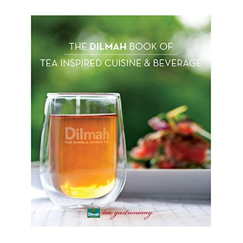 the-dilmah-book-of-tea-inspired-cuisine-and-beverage
