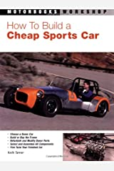 How to Build a Cheap Sports Car (Motorbooks Workshop) Paperback