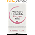 Why Can't I Drink Like Everyone Else?: A Step-By-Step Guide to Understanding Why You Drink and Knowing How to Take a Break