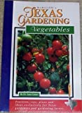 img - for McMillen's Texas Gardening: Vegetables (Mcmillen's Texas Gardening Series) book / textbook / text book