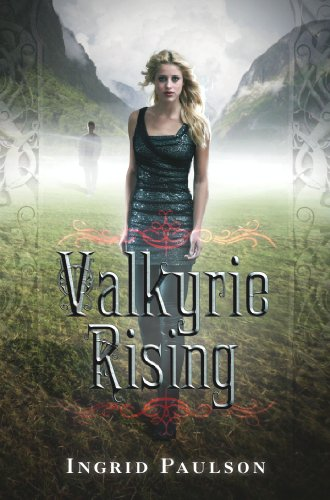 Valkyrie Rising by [Paulson, Ingrid]