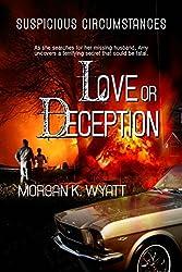 Suspicious Circumstances: Love or Deception: A Romantic Suspense Novel