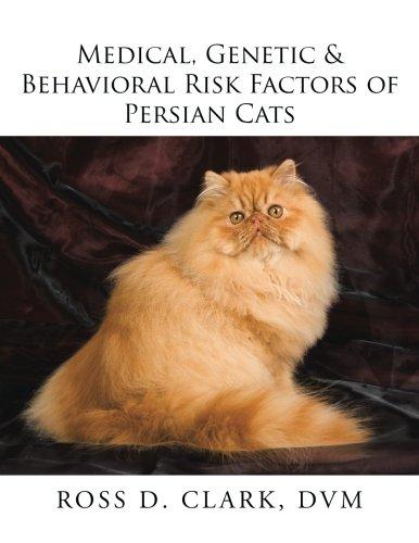 Download Medical, Genetic & Behavioral Risk Factors of Persian Cats ebook