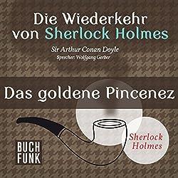 Das goldene Pincenez (Sherlock Holmes - Das Original)