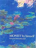 [Monet by Himself] (By: Claude Monet) [published: October, 2014]