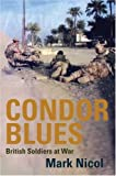 Condor Blues, Mark Nicol, 1845962338
