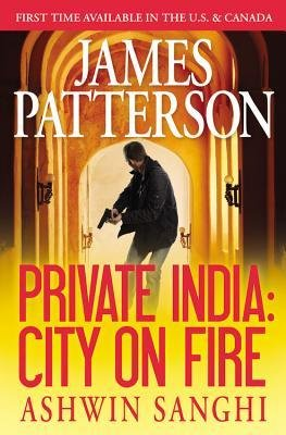 { [ PRIVATE INDIA: CITY ON FIRE (LIBRARY EDITION) - STREET SMART ] } Patterson, James ( AUTHOR ) Nov-11-2014 Hardcover