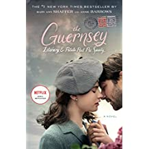 The Guernsey Literary and Potato Peel Pie Society: A Novel (English Edition)