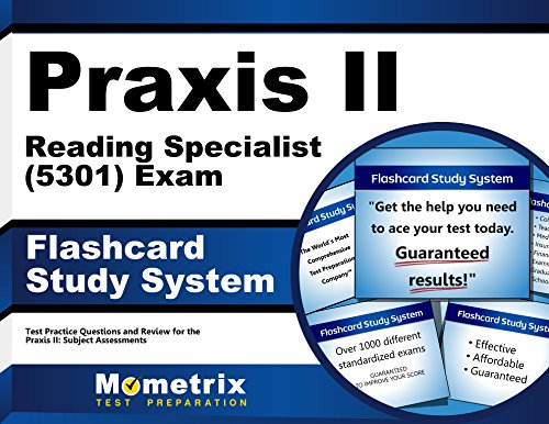 Praxis II Reading Specialist (5301) Exam Flashcard Study System: Praxis II Test Practice Questions & Review for the Praxis II: Subject Assessments (Cards)