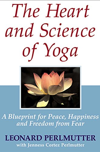 The Heart and Science of Yoga