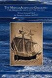 The Manila-Acapulco Galleons: The Treasure Ships of
