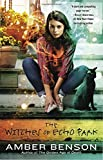 The Witches of Echo Park: An Echo Park Coven Novel
