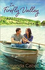 In Firefly Valley (Texas Crossroads Book #2): A Novel